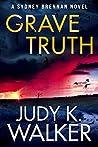 Grave Truth: A Sydney Brennan Novel (Sydney Brennan Mystery Novel Book 4)