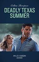 Deadly Texas Summer (Mills & Boon Heroes)