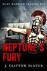 Neptune's Fury (Clay Warrior Stories #10)