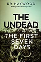 The Undead. The First Seven Days (The Undead #1-7)