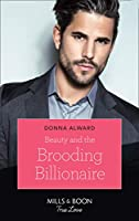 Beauty And The Brooding Billionaire (Mills & Boon True Love) (South Shore Billionaires, Book 2)