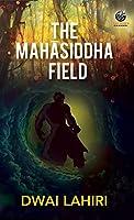 The Mahasidha Field