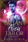 Valiant Alien Tailor (Trilyn Alien Fairy Tales, #5)