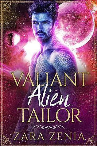 Valiant Alien Tailor by Zara Zenia