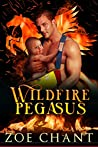 Wildfire Pegasus (Fire & Rescue Shifters: Wildfire Crew #4)
