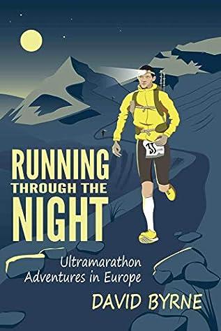 Running through the night by David Byrne