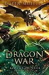 Dragon War (Riders of Fire #5)