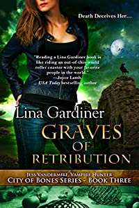 Graves of Retribution (City of Bones #3)