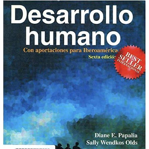 Desarrollo Humano Con Aportaciones Para Iberoamérica By Diane E Papalia