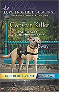 Copycat Killer (True Blue K-9 Unit: Brooklyn #1)