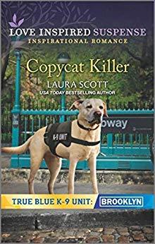 Copycat Killer (True Blue K-9 Unit: Brooklyn #1)