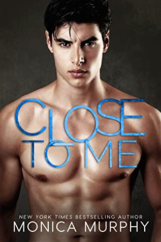 Close to Me (The Callahans, #1)