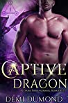 Captive Dragon (Unchained Hearts)