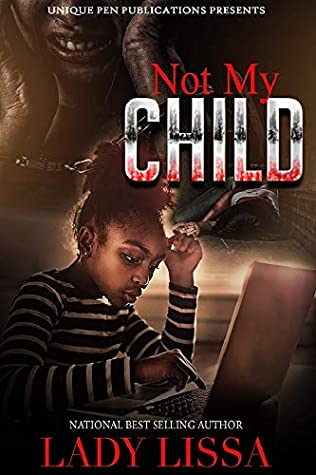 Not my Child by Lady Lissa