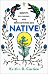 Book cover for Native: Identity, Belonging, and Rediscovering God