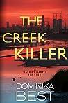 The Creek Killer: A Gripping Serial Killer Thriller (Harriet Harper, #1)