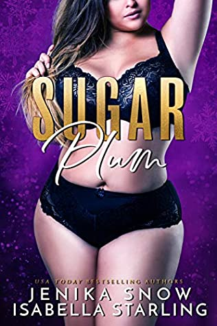 Sugar Plum by Jenika Snow, Isabella Starling