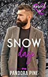 Snow Daze (Snowed In - Valentine's Inc. #4)