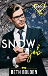 Snow Job (Snowed In - Valentine's Inc. #5)