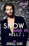 Snow Way in Hell (Snowed In - Valentine's Inc. #10)
