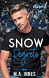 Snow Regrets (Snowed In - Valentine's Inc. #3)