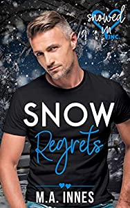 Snow Regrets (Snowed In - Valentine's Inc. #3)