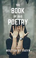 The Book of Bad Poetry