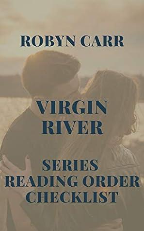 Robyn Carr Virgin River Series Reading Order Checklist