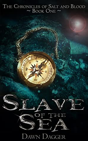 Slave of the Sea (Chronicles of Salt and Blood, #1)