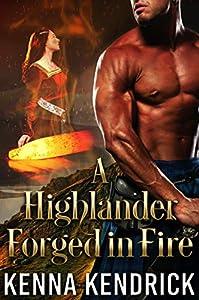 A Highlander Forged in Fire (Highlanders of Kirklinton, #1)