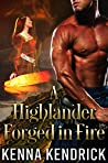 A Highlander Forged in Fire (Highlanders of Kirklinton, #1)