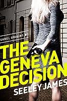 The Geneva Decision (Sabel Origins #1)