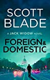 Foreign and Domestic (Jack Widow #13)