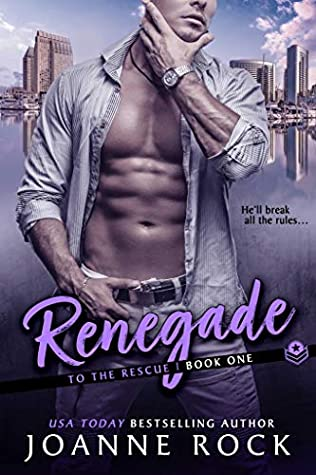 Renegade (To the Rescue Book 1)