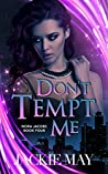 Don't Tempt Me (Nora Jacobs #4)
