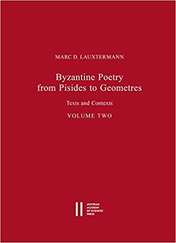 Byzantine Poetry from Pisides to Geometres Texts and contexts