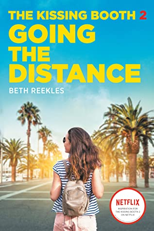 Going the Distance (The Kissing Booth, #2)
