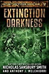Extinction Darkness (Extinction Cycle: Dark Age #4)