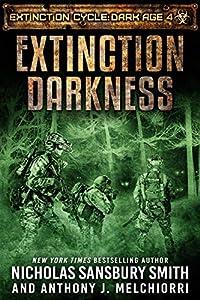 Extinction Darkness (Extinction Cycle: Dark Age #4)