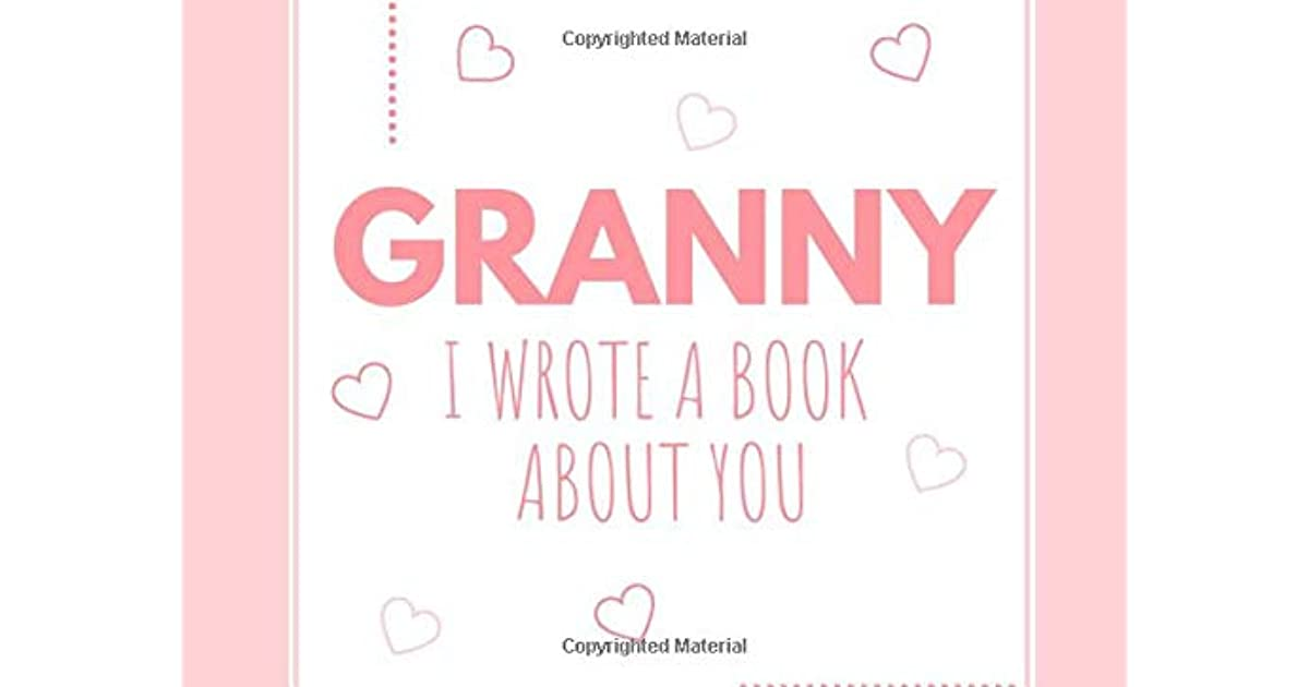 Prompted Fill In Blank I Love You Book for Grandma; Gift Book for Grandma; Things I Love About You Book for Grandmothers Grandma I Love You Because