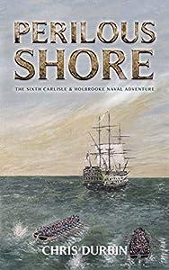 Perilous Shore (Carlisle & Holbrooke Naval Adventures #6)