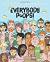 Everybody Poops! by Justine Avery