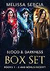 Blood and Darkness Box Set: (Books 1 - 3 & Bonus Sneak Peek)