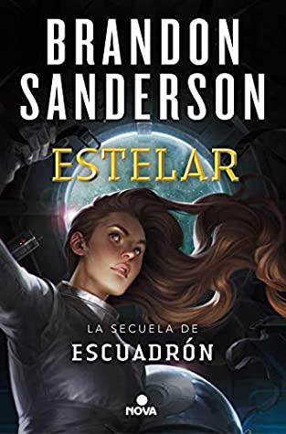 Estelar (Escuadrón, #2)
