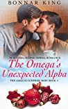 The Omega's Unexpected Alpha (The Omega's Surprise Baby #4)