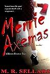 Merrie Axemas: A Killer Holiday Tale