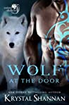 Wolf At The Door (Soulmate Shifters in Mystery, Alaska #5)