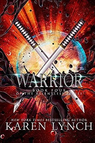 Warrior (Relentless, #4)