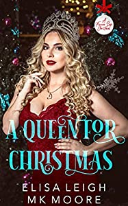 A Queen For Christmas (A Forever Safe Christmas #25)