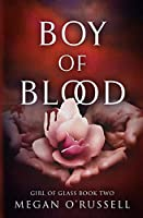 Boy of Blood (Girl of Glass)